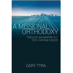 A_Missional_Orthodoxy